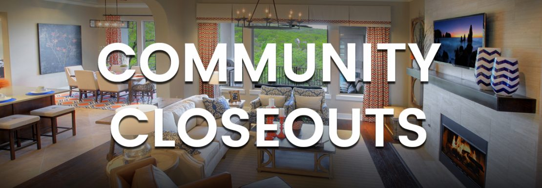 Community Closeouts