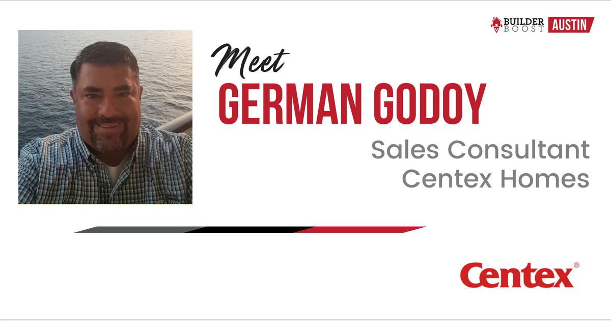 Meet German Godoy - Sales Consultant, Centex Homes — Builder