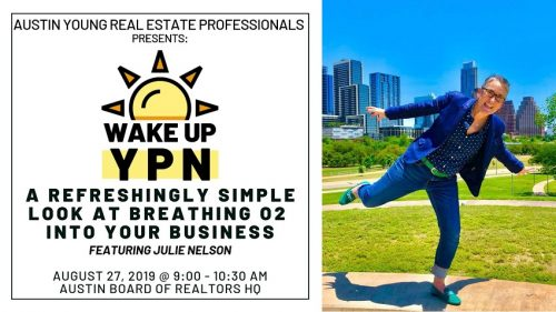 Austin Young Real Estate Professionals | Wake Up YPN: A Simple Look At Breathing O2 Into Your Business @ Austin Board of REALTORS Headquarters | Austin | Texas | United States