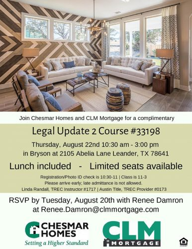 Chesmar Homes And CLM Mortgage | Complimentary Legal Update 2 @ Bryson | Leander | Texas | United States