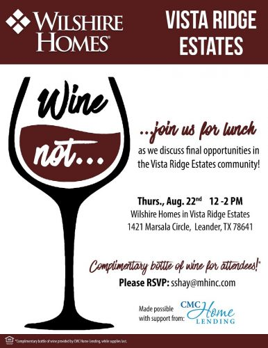 Wilshire Homes | Wine Not @ Vista Ridge Estates | Leander | Texas | United States