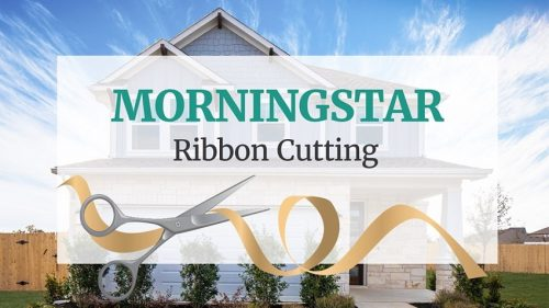 Brohn Homes | MorningStar Ribbon Cutting @ Morningstar | Georgetown | Texas | United States