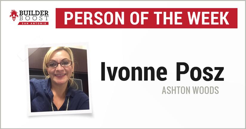 Person of the Week: Ivonne Posz — Builder Boost San AntonioBuilder ...