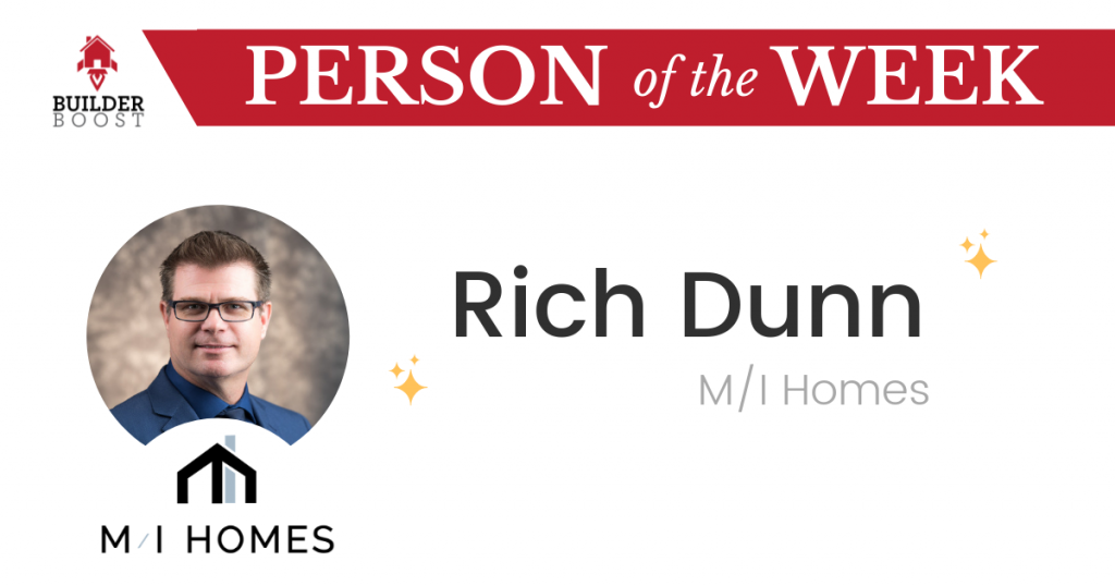 Rich Dunn with M/I Homes
